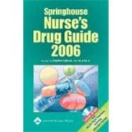 Springhouse Nurse's Drug Guide 2006