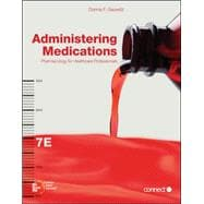 Administering Medications : Pharmacology for Healthcare Professionals