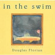 In the Swim: Poems and Paintings