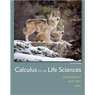 Calculus for the Life Sciences Plus MyMathLab with Pearson etext -- Access Card Package
