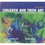 Children and Their Art : Methods for the Elementary School