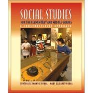 Social Studies for the Elementary and Middle Grades : A Constructivist Approach