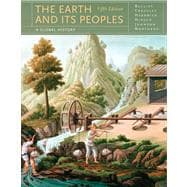 Earth and Its Peoples Vol. 1 : A Global History