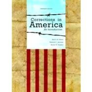 Corrections in America An Introduction Plus NEW MyCJLab with Pearson eText -- Access Card Package
