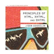 Principles of HTML, XHTML, and DHTML: The Web Technologies Series, 1st Edition