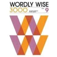 Wordly Wise 3000 : Book 9