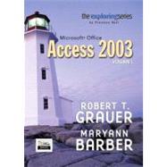 Exploring Microsoft Access 2003  Volume 1