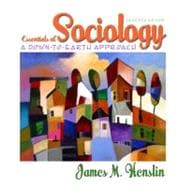 Essentials of Sociology: A Down-to-Earth Approach (with MySocLab with E-Book)
