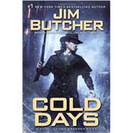 Cold Days A Novel of the Dresden Files