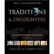 Bentley, Traditions and Encounters Student Edition Package