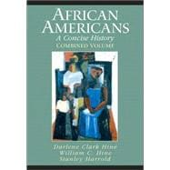 African Americans : A Concise History, Combined Volume (Chapters 1-23 and Epilogue)