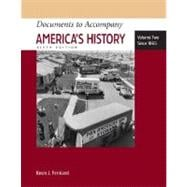 Documents to Accompany America's History, Volume Two Since 1865