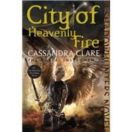 City of Heavenly Fire 9781481444422R