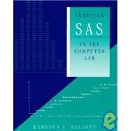 LEARNING SAS IN THE COMPUTER   LAB
