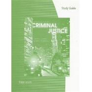 Study Guide for Siegel�s Introduction to Criminal Justice, 13th