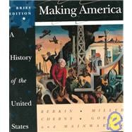 Making America Complete: A History of the United States