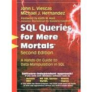 SQL Queries for Mere Mortals A Hands-On Guide to Data Manipulation in SQL