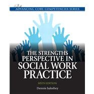 Strengths Perspective in Social Work Practice, The Plus MySearchLab with eText -- Access Card Package