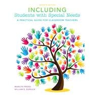 Including Students with Special Needs: A Practical Guide for Classroom Teachers, Seventh Edition