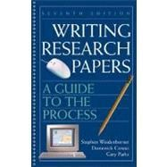 Writing Research Papers : A Guide to the Process