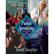 Public Speaking : Strategies for Success (with Interactive Companion Website)