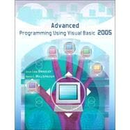 Advanced Programming Using Visual Basic 2005 w/ 180-day software and Student CD ROM
