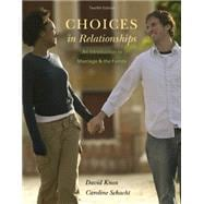 Choices in Relationships An Introduction to Marriage and the Family
