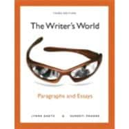 The Writer's World Paragraphs and Essays Plus MyWritingLab with eText -- Access Card Package