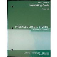 Note Taking Gd (Print)Precalculus:A Graphing Approach