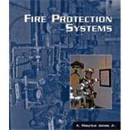 Fire Protection Systems, 1st Edition