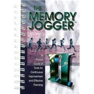The Memory Jogger II: A Pocket Guide of Tools for Continuous Improvement & Effective Planning