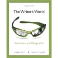 The Writer's World Sentences and Paragraphs Plus MyWritingLab with eText -- Access Card Package