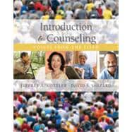 Introduction to Counseling: Voices from the Field, 7th Edition