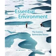 Essential Environment The Science behind the Stories Plus MasteringEnvironmentalScience with eText -- Access Card Package