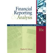 Financial Reporting and Analysis Using Financial Accounting Information (with Thomson Analytics Access Code)
