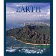 Living with Earth : An Introduction to Environmental Geology