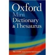 Oxford Mini Dictionary, Thesaurus, and WordPower Guide
