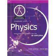Physic-Standard Level-Pearson Baccalaureate for IB Diploma Programs (Heinemann Baccalaureate)