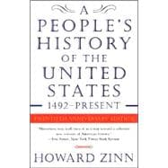 A People's History of the United States: 1492 To the Present