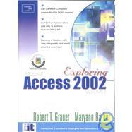 Exploring Microsoft Access 2002 Volume 1