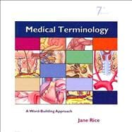 Medical Terminology : A Word Building Approach and Medical Terminology Interactive Student Access Code Card Package