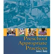 Preschool Appropriate Practices