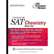 Cracking the SAT Chemistry Subject Test, 2005-2006 Edition