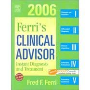 Ferri's Clinical Advisor 2006;  Instant Diagnosis and Treatment, Textbook, CD-ROM & PocketConsult Handheld Software