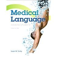 Medical Language Plus NEW MyMedicalTerminologyLab with Pearson eText -- Access Card Package