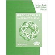 Student Study and Solutions Manual for Larson's Precalculus: A Concise Course, 3rd