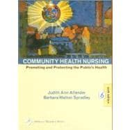 Community Health Nursing Promoting and Protecting the Public's Health