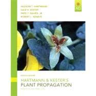Hartmann & Kester's Plant Propagation Principles and Practices