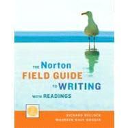 The Norton Field Guide to Writing With Readings: With 2009 MLA Updates