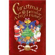 Christmas: A Very Peculiar History?